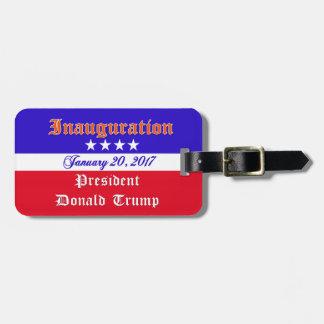 Inauguration Donald Trump January 20, 2017 Luggage Tag