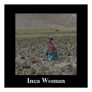 Inca Woman - Arequipa - Colca Canyon Poster
