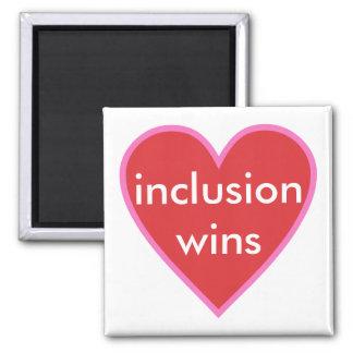 inclusion wins square magnet