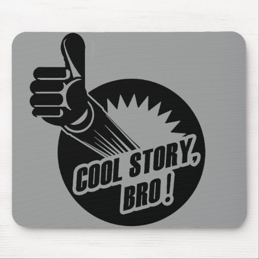 Incredistory Cool Story Bro Mouse Pad