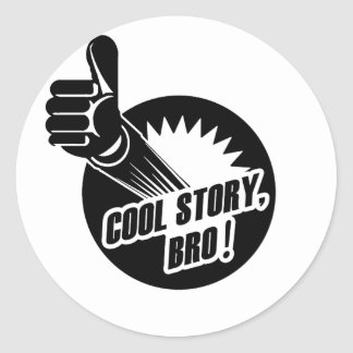 Incredistory Cool Story Bro Round Sticker