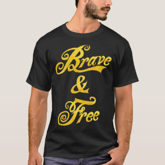 Independence Day Brave & Free Tee Gold