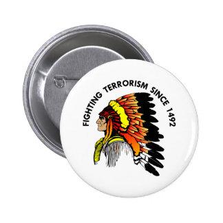 Indian Chief Fighting Terrorism 6 Cm Round Badge