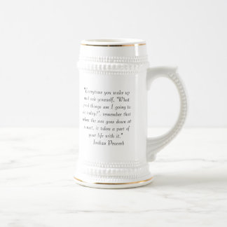 Indian Proverb Beer Stein