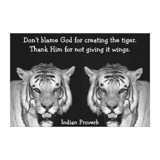 Indian Proverb Tigers on Canvas Gallery Wrapped Canvas