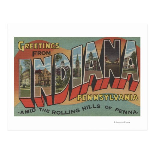 Indiana, Pennsylvania - Large Letter Scenes Postcard