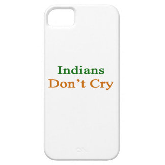 Indians Don t Cry iPhone 5 Cover