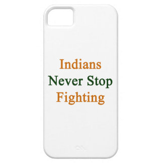 Indians Never Stop Fighting Cover For iPhone 5/5S