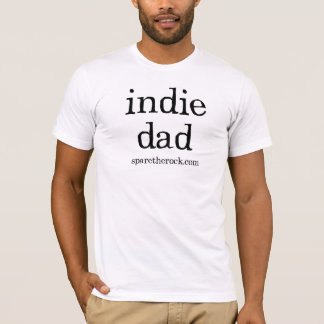 Indie Dad T-Shirt