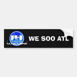 Indie Heat Video Magazine, WE SOO ATL Bumper stick Car Bumper Sticker