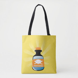 Indifference is Poisonous Tote Bag