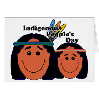 Indigenous People s Day Greeting Cards