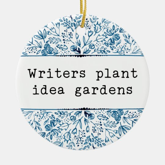 Indigo Blue Floral | Writers Plant Idea Gardens Ceramic Ornament