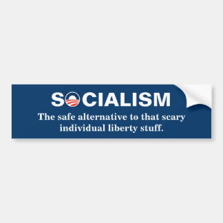Individual liberty is too scary bumper sticker