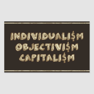Individualism, Objectivism, Capitalism Stickers
