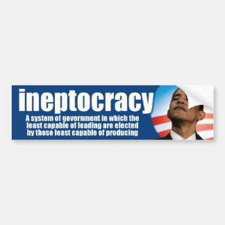 ineptocracy - anti Obama Bumper Sticker