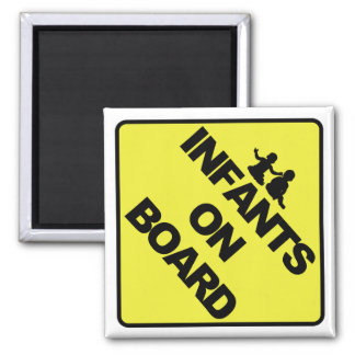 Infants on board refrigerator magnet