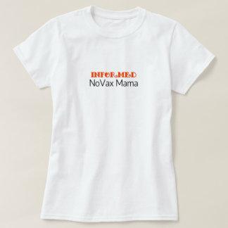 INFORMED NoVax Mama T-Shirt