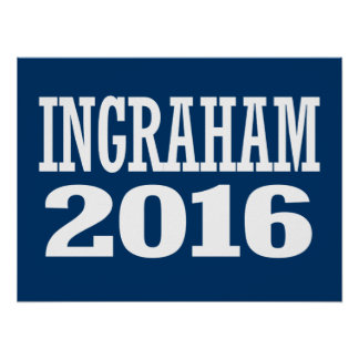 INGRAHAM 2016 POSTERS