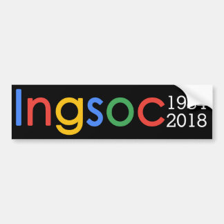 Ingsoc - George Orwell 1984 Censorship Google blk Bumper Sticker