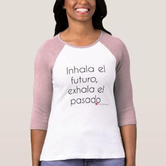 Inhala el futuro, exhala el pasado T-Shirt