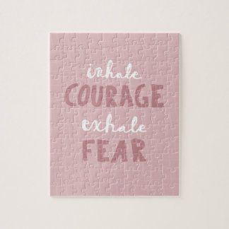 Inhale Courage Exhale Fear Puzzle
