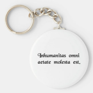 Inhumanity is harmful in every age keychains