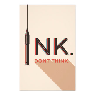 Ink, Don't Think. Stationery Paper