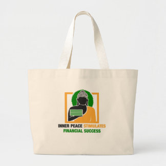 Inner Peace Stimulates Financial Success Large Tote Bag