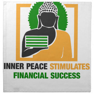 Inner Peace Stimulates Financial Success Napkin