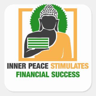 Inner Peace Stimulates Financial Success Square Sticker