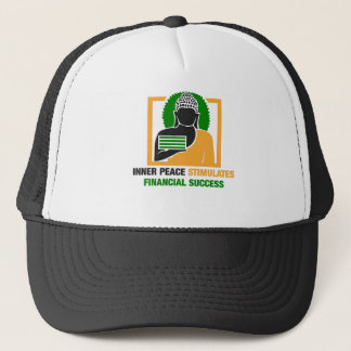 Inner Peace Stimulates Financial Success Trucker Hat