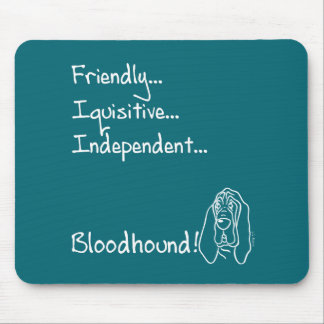 Inquisitive Bloodhound Mouse Pad