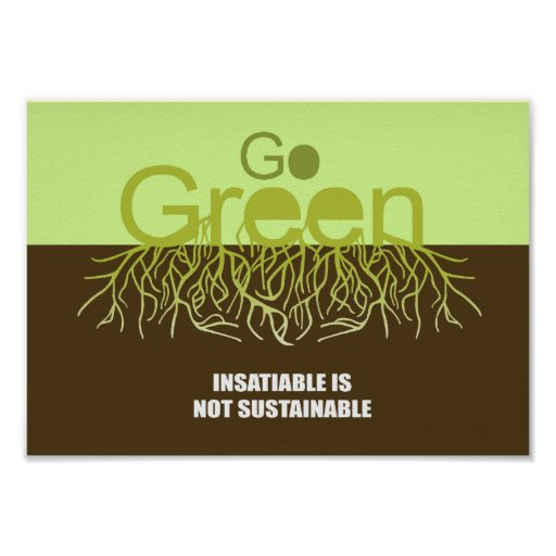 Insatiable is not sustainable print