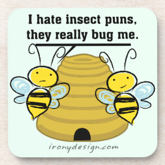Insect Puns Bug Me Funny Bumble Bees Coaster