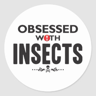 Insects Obsessed Round Stickers