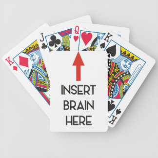 INSERT BRAIN HERE BICYCLE PLAYING CARDS