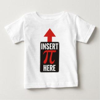Insert Pi Here Baby T-Shirt