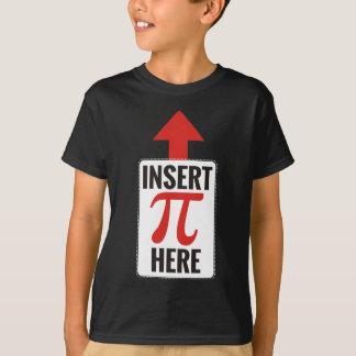 Insert Pi Here T-Shirt