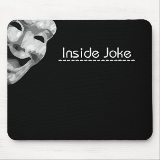 Inside Joke Mousepad