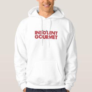 Insolent Gourmet hoddie Sweatshirt