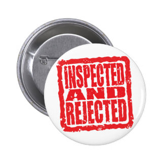 Inspected And Rejected Buttons