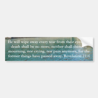 Inspiration and Strength Bible Verse Revelation 21 Bumper Sticker