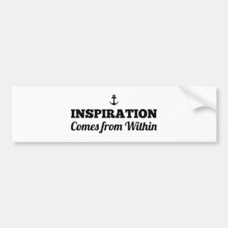 Inspiration Comes From Within Bumper Sticker