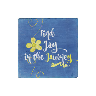 Inspiration: Find Joy in the Journey Quote Stone Magnet