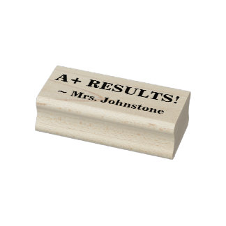 """Inspirational """"A+ RESULTS!"""" + Custom Teacher Name Rubber Stamp"""