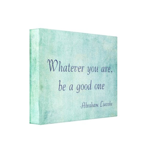 Inspirational Abraham Lincoln Quote Gallery Wrapped Canvas