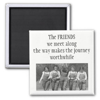 Inspirational Along the Journey Friendship Quote Magnet