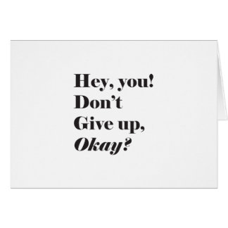 Inspirational and Encouraging quote Greeting Card