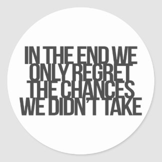 Inspirational and motivational quote classic round sticker